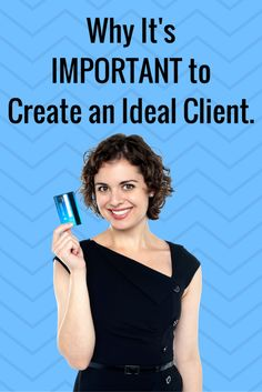 Why It's Important to Create an Ideal Client.
