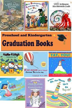 Book suggestions for the last day of school and preschool or kindergarten graduation