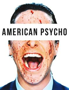 American Psycho = CLASSIC. Christian Bale is gorgeous.