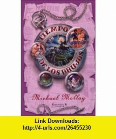 El tiempo de los brujos (9788466614771) Michael Molloy , ISBN-10: 846661477X  , ISBN-13: 978-8466614771 ,  , tutorials , pdf , ebook , torrent , downloads , rapidshare , filesonic , hotfile , megaupload , fileserve
