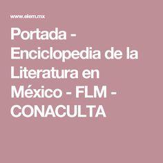 Portada - Enciclopedia de la Literatura en México - FLM - CONACULTA