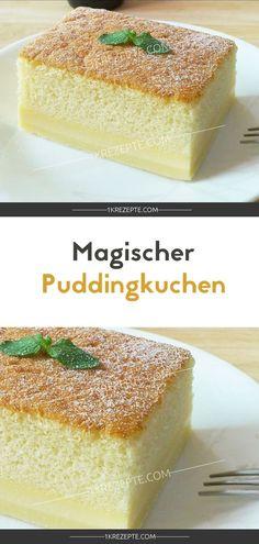 Magic pudding cake - DIY Kuchen, Kekse und Co. Cupcake Recipes, Cookie Recipes, Snack Recipes, Dessert Recipes, Snacks, Pizza Recipes, Bread Recipes, Pudding Desserts, Pudding Cake
