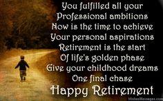 Retirement Poems for Boss: Happy Retirement Poems for Bosses - Retirement: Wishes, Messages, Quotes and Poems - Finance Retirement Wishes Quotes, Retirement Quotes For Coworkers, Retirement Quotes Inspirational, Retirement Messages, Congratulations On Your Retirement, Inspirational Funny, Retirement Pictures, Congratulations Quotes, Retirement Cards