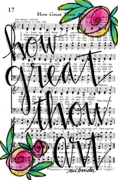 How Great Thou Art 5x7 Print Hymn Fine Art Hymnal Watercolor Ink Painting Praise Sheet Music Hand Lettering Calligraphy War Room