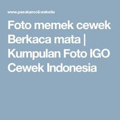 Foto memek cewek Berkaca mata | Kumpulan Foto IGO Cewek Indonesia