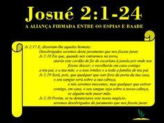 Josué 2:1-24 – A ALIANÇA FIRMADA ENTRE OS ESPIAS E RAABE. ~ JAMAIS DESISTA!
