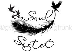 Soul Sister Car Decal - Sister Window Decal - Hippie Decal - Gypsy Decal - Feather and Birds Sticker - Soul Sisters Sticker - Car Decals by GypsyJunkClothing on Etsy https://www.etsy.com/listing/247888227/soul-sister-car-decal-sister-window
