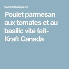 Poulet parmesan aux tomates et au basilic vite fait- Kraft Canada