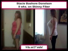 Skinny Fiber!The weight loss has been wonderful losing 21 lbs., No more Fibromyalgia pain, depression, symptoms from my Crohn's disease, arthritis pain, back pain, acid reflux, insomnia, night sweats and hot flashes, my cycle has returned to normal, my skin is clearing up, my hair and nails are growing like crazy, and most of all... I have a ton of energy!!