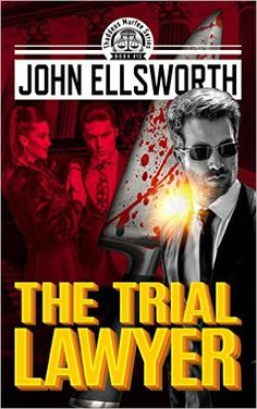 Legal Thriller: The Trial Lawyer: A Courtroom Drama (Thaddeus Murfee Legal Thrillers Book 9) - Kindle edition by John Ellsworth. Mystery, Thriller & Suspense Kindle eBooks @ Amazon.com.