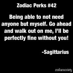 Ahh so true :( unfortunatly how a sagittarius reacts in moments of tension, pressure, and/or stress Sagittarius Love, Zodiac Signs Sagittarius, Sagittarius And Capricorn, My Zodiac Sign, Zodiac Quotes, Astrology Signs, Sagittarius Personality, Zodiac Horoscope, Zodiac Facts