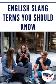 To speak with native English speakers, it is important to learn the slang terms of the language as well. Read our latest blog to learn the most common English slang terms! Idioms And Phrases, Language School, American English, English Language, Speakers, Learn English, Learning, Blog, Learning English