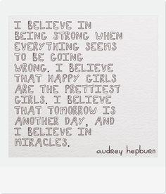 I believe ... Audrey Hepburn ...