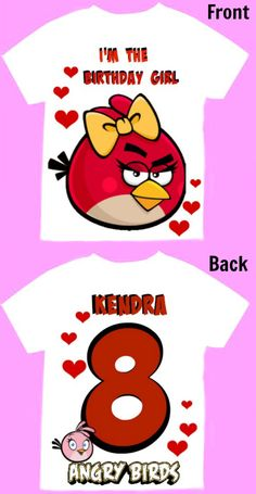 Angry Birds Birthday Girl T-Shirt Personalized 2T, 3T,4T,5T,6T,7, 8, 10 .Personalization is included at no additional cost. by FantasyKidsDesigns on Etsy https://www.etsy.com/listing/292133901/angry-birds-birthday-girl-t-shirt