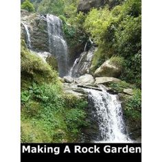 http://p-interest.in/redirector.php?p=B007P9VE1I  Making A Rock Garden with Audio File (Illustrated) (Kindle Edition)