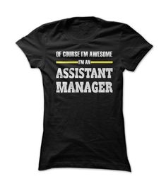 Awesome ASSISTANT ⓪ MANAGERThe shirt says it all, show off your Assistant Manager pride with unique and funny shirts. Buy it now :)Assistant Manager