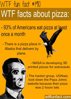 facts about pizza - WTF fun facts