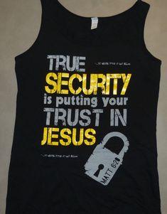 bfca6089c6c64 Womens Christian Tank Top True Security onblack Matthew 6