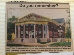 Old Warren County HIgh School- where e. wilson Morrison Ele. School is now.