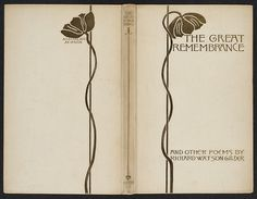 The great remembrance and other poems, 1893. Binding design: Sarah Wyman Whitman.
