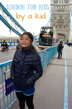 Tips on visiting London for kids, written by a kid.