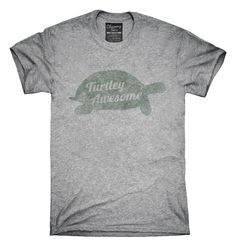 Turtley Awesome Totally Awesome T-Shirts, Hoodies, Tank Tops