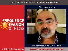 L'explorateur de l'au-delà  - Pierre Jovanovic sur Fréquence Evasion