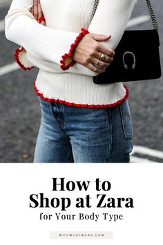 How to shop at Zara for your body type.