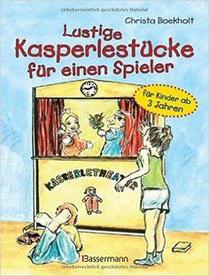 Lustige Kasperlestücke für einen Spieler: für Kinder ab 3 Jahren: Amazon.de: Christa Boekholt: Bücher
