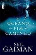 O Oceano No Fim do C - Confira na Saraiva:http://www.livrariasaraiva.com.br/produto/produto.dll/detalhe?pro_id=4898770_id=122920