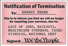 To Obama from We The People. yeah I would love to.