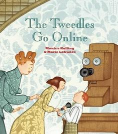 The Tweedles Go Online - Monica Kulling
