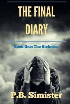 The Final Diary #01 The Sickness (Volume 1) - Brought to you by Avarsha.com