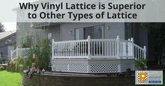 Why Vinyl Lattice is Superior to Other Types of Lattice