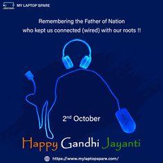Let the occasion of Gandhi Jayanti remind us to always help others. Wishing you peace and harmony from our end. Happy Gandhi Jayanti 2020. #GandhiJayanti #Gandhi #MahatmaGandhi #India #Gandhiji #Bapu #FatherofNation #MyLaptopSpare #GandhiJayanti2020 Buy Laptop, Happy Gandhi Jayanti, Usb Speakers, Peace And Harmony, Laptop Accessories, Helping Others, India, Goa India, Indie
