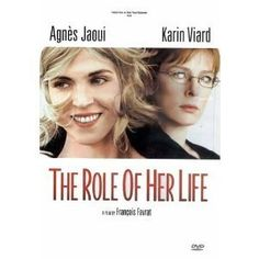 The Role of Her Life
