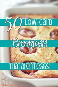 If you're tired of eating eggs for breakfast (or you have an egg allergy), check out these FIFTY healthy foods that are great low-carb breakfast ideas that aren't egg-based! Trim Healthy Mamas can enjoy these recipes for their S breakfasts, too. Click on the picture to see the list!