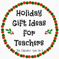The Educators' Spin On It: Thank You Gift Ideas for Your Child's Teacher