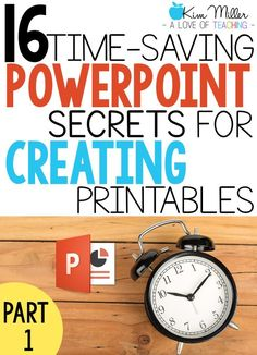16 Time-Saving PowerPoint Secrets for Creating Printables (PART 1) - PowerPoint tips and tricks for classroom teachers and Teachers Pay Teachers sellers.