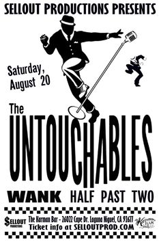 8/20 - The Untouchables w/ WANK, Half Past Two live at the Karman Bar in Laguna Niguel  Tickets available: https://www.ticketfly.com/purchase/event/1244831