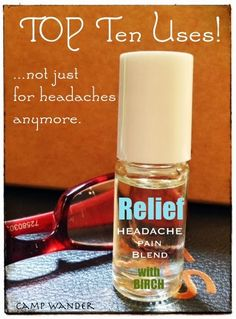 Camp Wander: Top Ten Uses for RELIEF Headache Blend