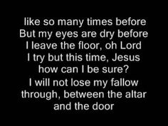 The Altar and the Door -Casting Crowns with Lyrics