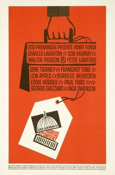 """MP033. """"Advise & Consent"""" American Movie Poster by Saul Bass (Otto Preminger 1962) / #Movieposter"""