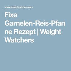 Fixe Garnelen-Reis-Pfanne Rezept | Weight Watchers