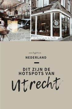 Hotspots Utrecht Nederland I Want To Travel, Utrecht, Day Trip, Netherlands, Holland, Amsterdam, Travelling, Travel Tips, Places To Go
