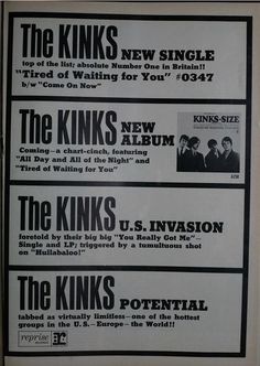 Flashback to when The Beatles, The Rolling Stones, The Who and The Kinks were all brand new. Tired Of Waiting, The Kinks, 60s Music, British Rock, British Invasion, My Favorite Music, Print Ads, Getting Old, Number One