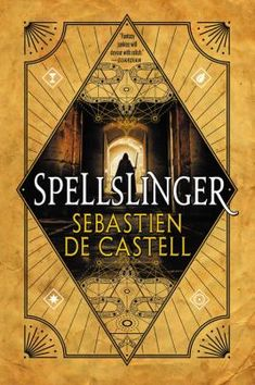 "Read ""Spellslinger"" by Sebastien de Castell available from Rakuten Kobo. A would-be mage with no magic of his own has to defeat powerful enemies with only cunning and deception in the first boo. Good Books, My Books, Believe, The Danish Girl, Electronic, Age, First Novel, Fantasy Series, Great Stories"