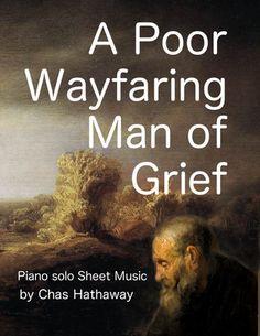Sheet music and free MP3 available at http://chashathaway.com/music/sheetmusic/a-poor-wayfaring-man-of-grief-sheet-music