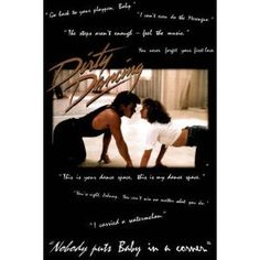...one of my favs..Dirty Dancing