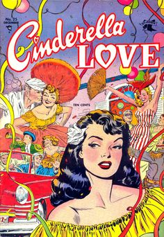 vintage cinderella love comic book ~ december 1,1954